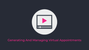 Generating And Managing Virtual Appointments | Lead Wolf Digital